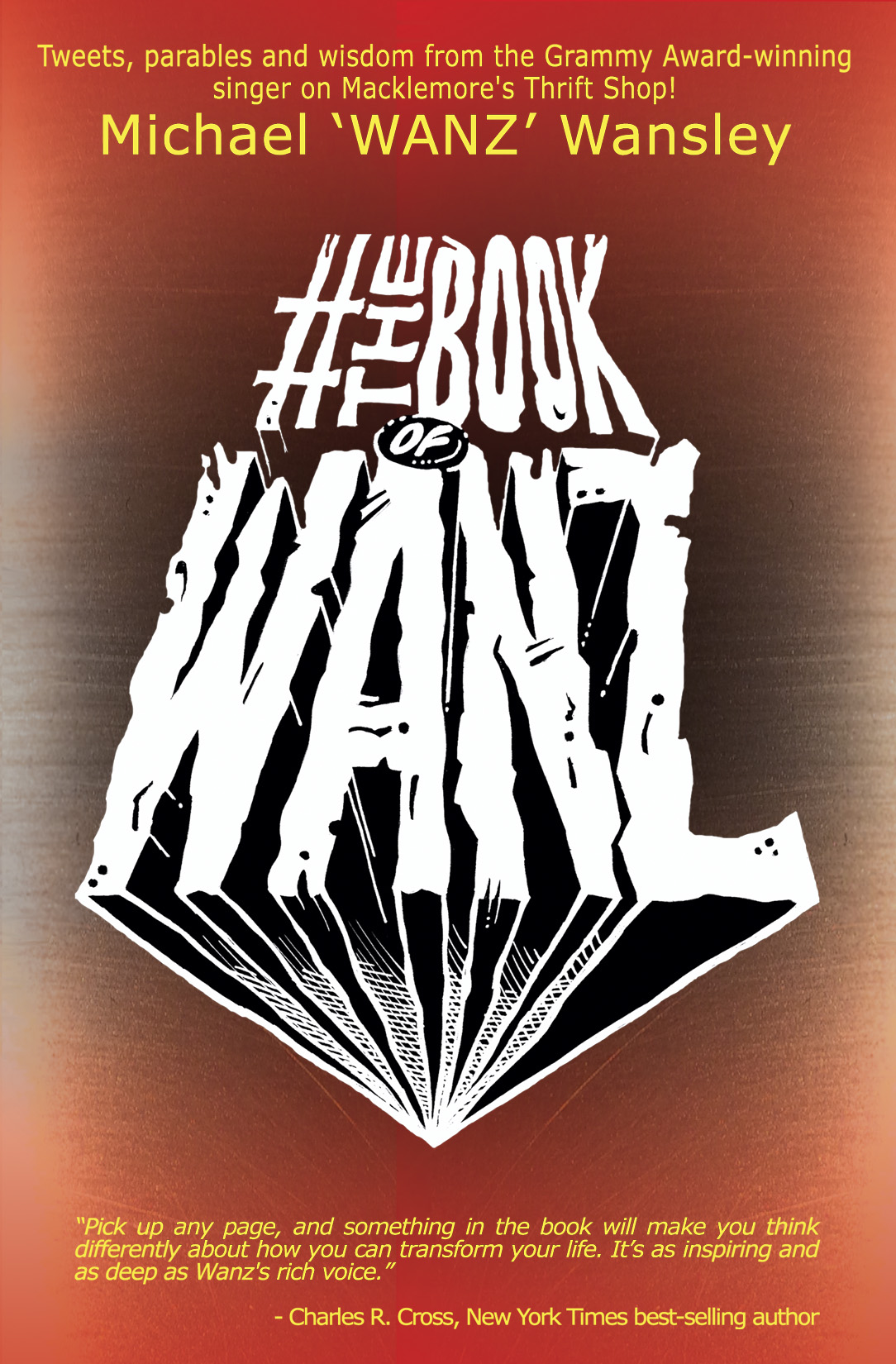 #TheBookOfWanz by Michael 'Wanz' Wansley